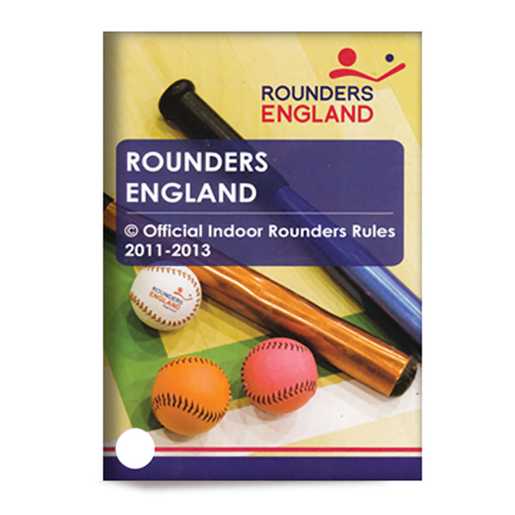 OFFICIAL INDOOR ROUNDERS RULE BOOK