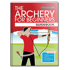 ARCHERY FOR BEGINNERS GUIDEBOOK
