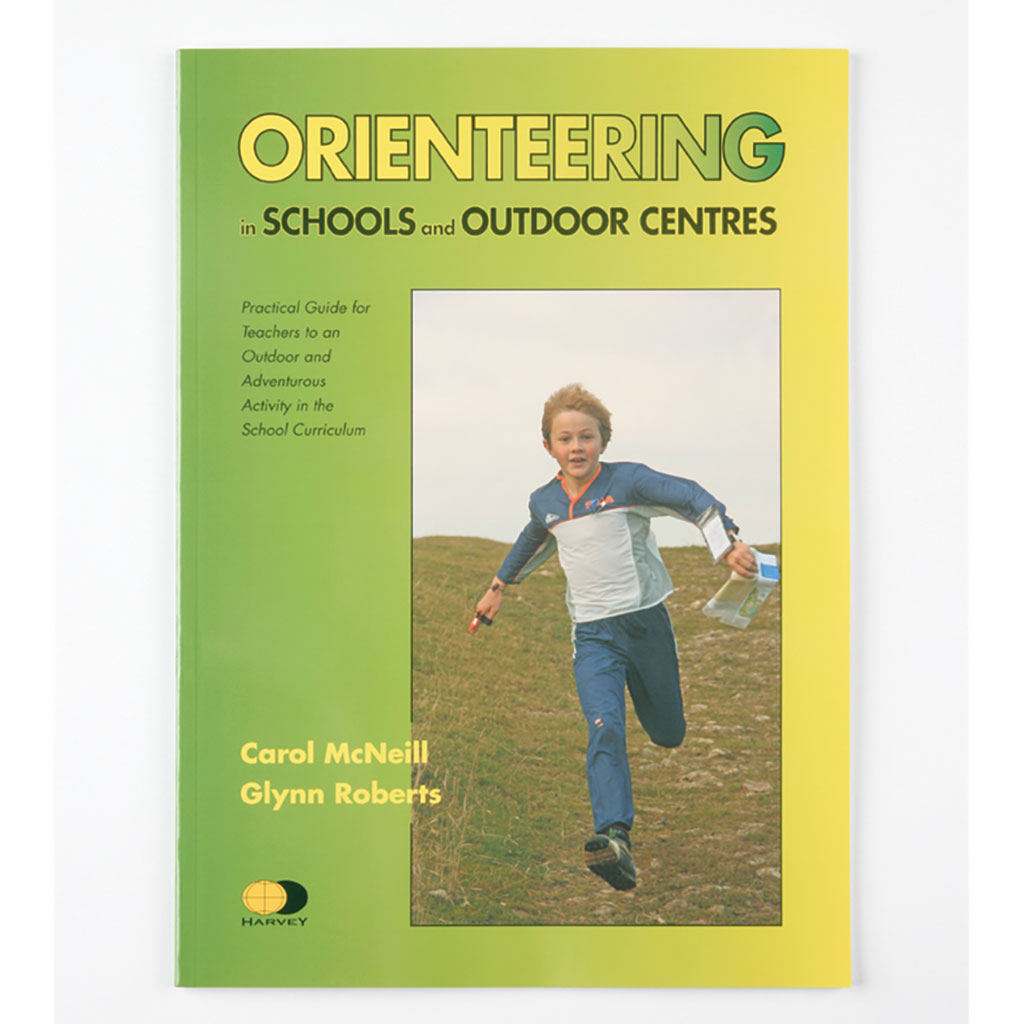 ORIENTEERING IN SCHOOLS AND OUTDOOR CENTRES